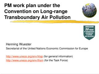 PM work plan under the Convention on Long-range Transboundary Air Pollution
