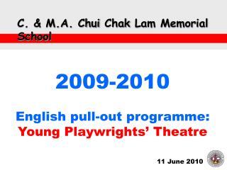 C. & M.A. Chui  Chak  Lam Memorial School