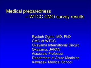 Medical preparedness  – WTCC CMO survey results