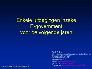 Enkele uitdagingen inzake E-government voor de volgende jaren