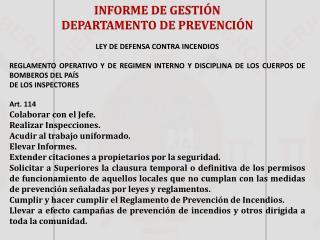 INFORME DE GESTIÓN  DEPARTAMENTO DE  PREVENCIÓN LEY DE DEFENSA CONTRA  INCENDIOS