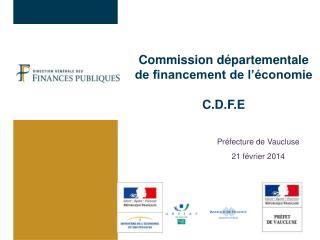 Commission départementale de financement de l'économie C.D.F.E