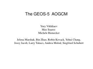 The GEOS-5  AOGCM