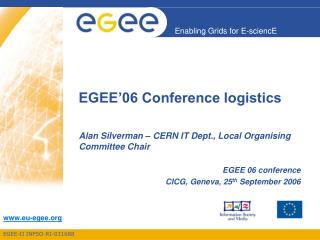EGEE'06 Conference logistics