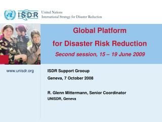 Global Platform  for Disaster Risk Reduction Second session, 15 – 19 June 2009