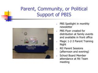 Parent, Community, or Political Support of PBIS