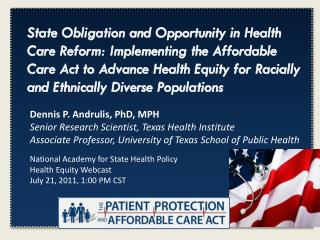 National Academy for State Health Policy Health Equity Webcast July 21, 2011, 1:00 PM CST