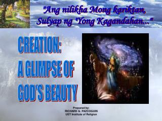 CREATION: A GLIMPSE OF GOD'S BEAUTY
