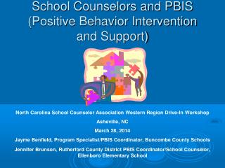 School Counselors and PBIS (Positive Behavior Intervention and Support)