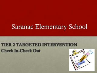 Saranac Elementary School