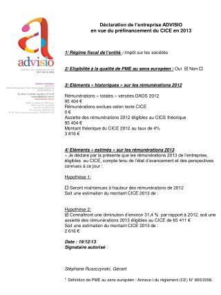 Déclaration de l'entreprise ADVISIO en vue du préfinancement du CICE en 2013