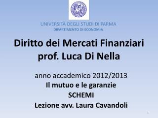 Diritto dei Mercati Finanziari prof. Luca Di Nella