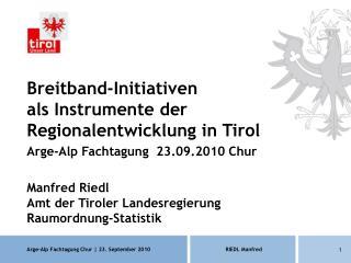 Breitband-Initiativen als Instrumente der Regionalentwicklung in Tirol