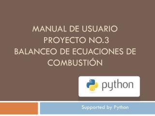 MANUAL DE USUARIO Proyecto No.3 balanceo de ecuaciones de combustión