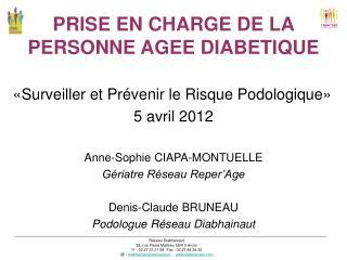 PRISE EN CHARGE DE LA PERSONNE AGEE DIABETIQUE