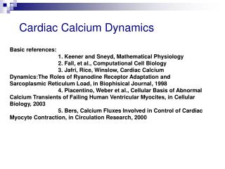 Cardiac Calcium Dynamics