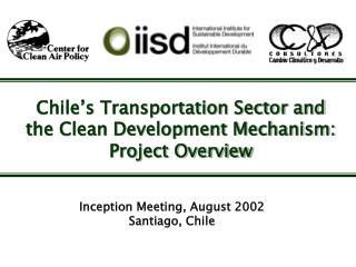 Chile�s Transportation Sector and the Clean Development Mechanism: Project Overview