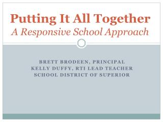 Putting It All Together A Responsive School Approach