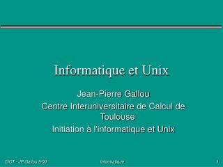 Informatique et Unix