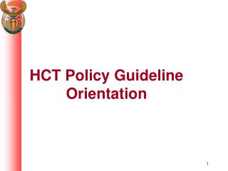 HCT Policy Guideline Orientation
