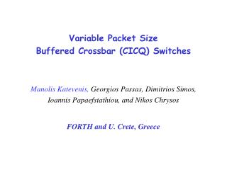 Variable Packet Size Buffered Crossbar (CICQ) Switches