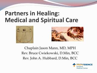 Partners in Healing: Medical and Spiritual Care