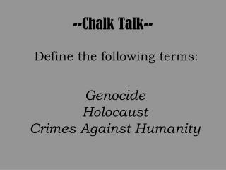 --Chalk Talk--