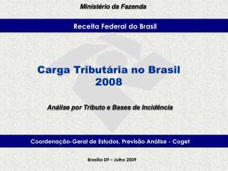 Brasília – Fevereiro, 2008