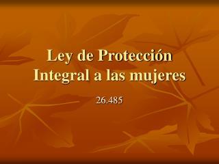 Ley de Protección Integral a las mujeres