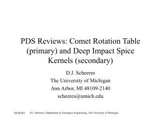 PDS Reviews: Comet Rotation Table (primary) and Deep Impact Spice Kernels (secondary)