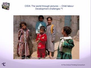 CIDA: The world through pictures  –  Child  labour Development challenges  # 1