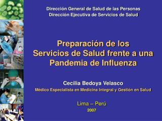 Preparación de los  Servicios de Salud frente a una Pandemia de Influenza