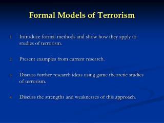 Formal Models of Terrorism