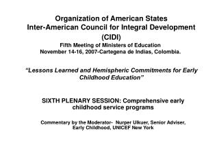 SIXTH PLENARY SESSION: Comprehensive early childhood service programs