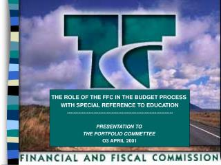 THE ROLE OF THE FFC IN THE BUDGET PROCESS  WITH SPECIAL REFERENCE TO EDUCATION