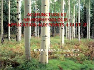 ACUPUNCTURE ET NEUROPHYSIOLOGIE :  Application aux points 4 GI et 3F