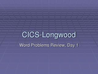 CICS-Longwood