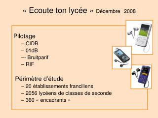 «Ecoute ton lycée»  Décembre  2008