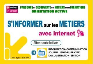 INFORMATION - COMMUNICATION JOURNALISME - PUBLICITE DOCUMENTATION - EDITION