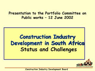 Construction Industry Development in South Africa Status and Challenges