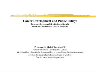 Career Development and Public Policy: Two worlds, two realities that need to talk