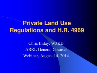 Private Land Use Regulations and H.R. 4969
