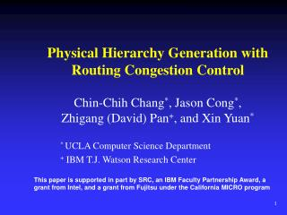 Physical Hierarchy Generation with Routing Congestion Control
