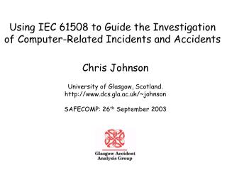 Using IEC 61508 to Guide the Investigation of Computer-Related Incidents and Accidents