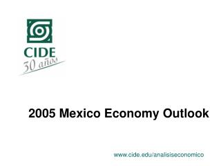 2005 Mexico Economy Outlook