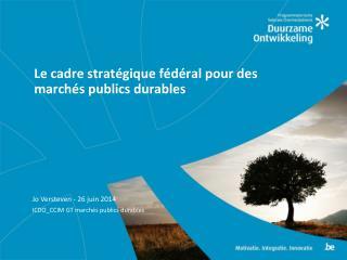 Le cadre stratégique fédéral pour des marchés publics durables