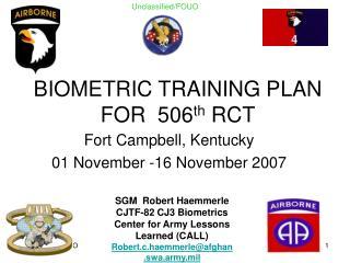 BIOMETRIC TRAINING PLAN FOR  506 th  RCT