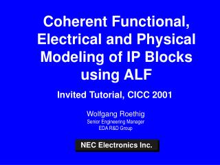 Coherent Functional, Electrical and Physical Modeling of IP Blocks using ALF