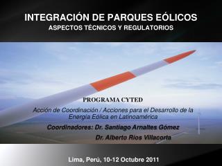 INTEGRACIÓN DE PARQUES EÓLICOS ASPECTOS TÉCNICOS Y REGULATORIOS
