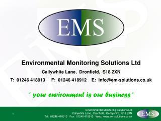 Environmental Monitoring Solutions Ltd Callywhite Lane,  Dronfield,  S18 2XN